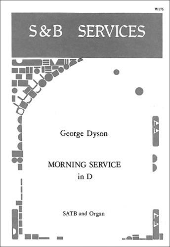 Dyson, George: Morning Service In D