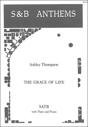 Thompson, Ashley: The Grace Of Life Is Theirs