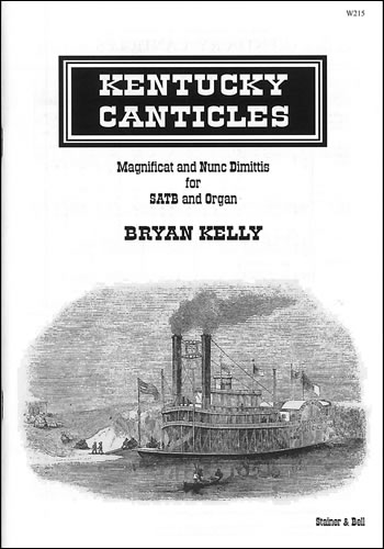 Kelly, Bryan: Kentucky Canticles
