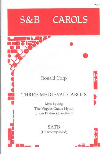 Corp, Ronald: Three Medieval Carols