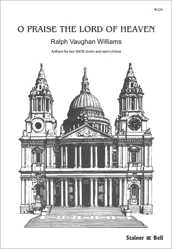 Vaughan Williams, Ralph: O Praise The Lord Of Heaven
