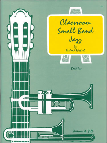 Michael, Richard: Classroom Small Band Jazz. Book 2. Complete Pack