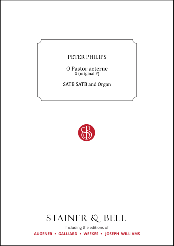 Philips, Peter: O Pastor Aeterne. G (orig. F)