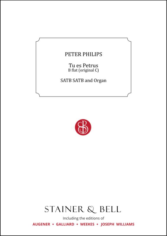 Philips, Peter: Tu Es Petrus. B Flat (orig. C)