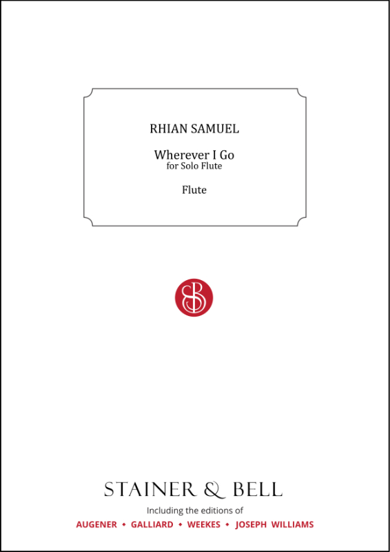 Samuel, Rhian: Wherever I Go For Solo Flute
