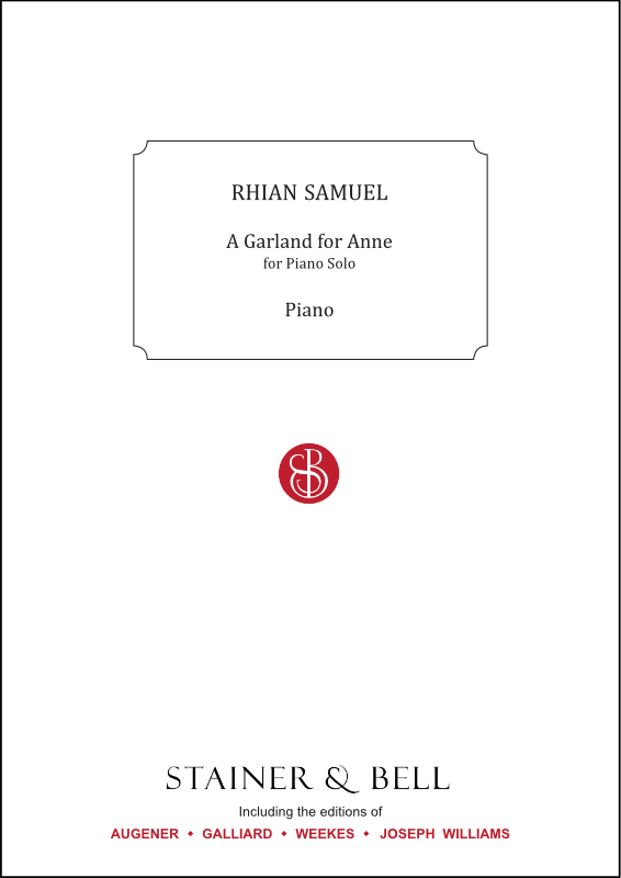 Samuel, Rhian: A Garland For Anne. Solo Piano