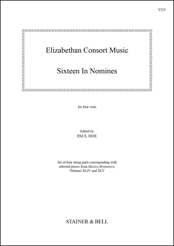 "Elizabethan Consort Music: Sixteen ""In Nomines"""