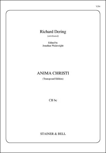 Dering, Richard: Anima Christi (Transposed Edition) CB Bc