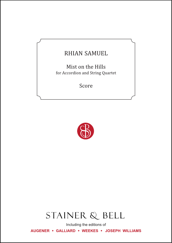 Samuel, Rhian: Mist On The Hills. Accordion And String Quartet