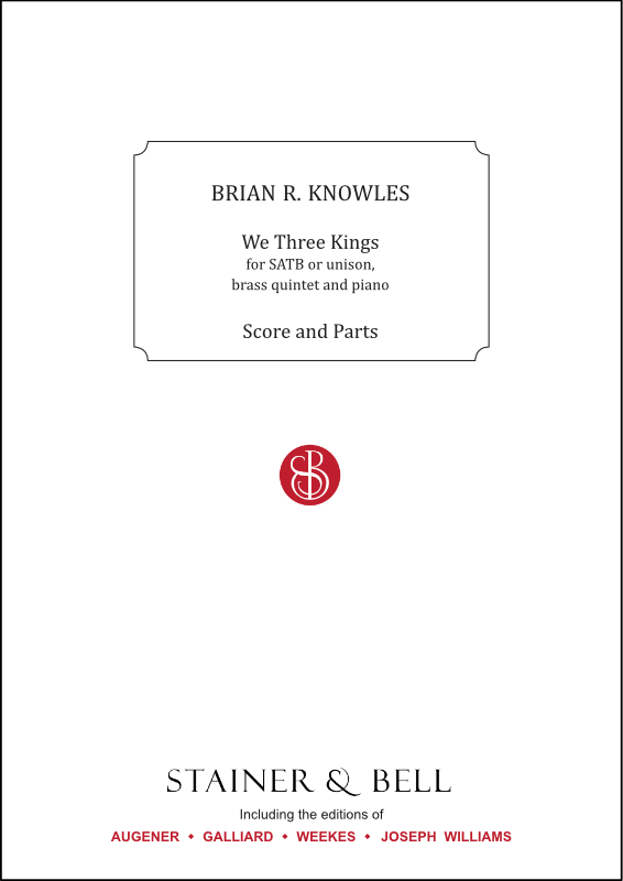 Knowles, Brian R: We Three Kings. Score And Brass Parts