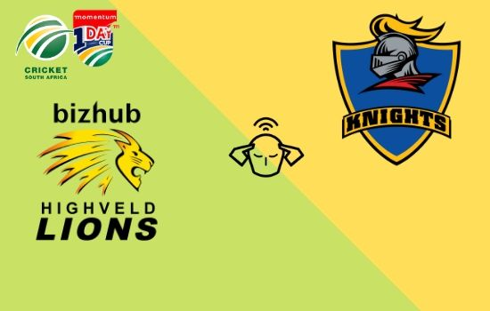 Knights vs Lions, Momentum ODI Cup 2020, 26th Match Prediction