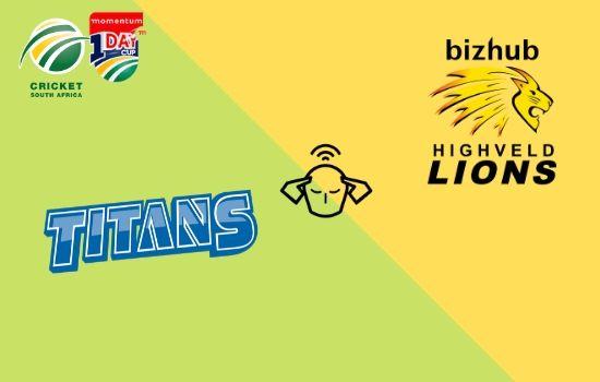 Lions vs Titans, Momentum ODI Cup 2020, 25th Match Prediction