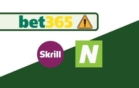 Bet365 Turns Off Neteller and Skrill Transaction | 27th April 2020