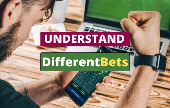 How to Understand Different Bets on sports betting