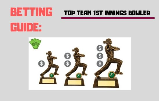 Top Team 1st Innings Bowler | Test Cricket Betting Guide