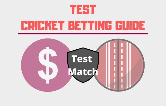Test Cricket Betting Guide
