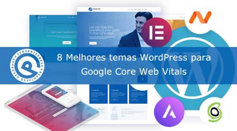Melhores temas WordPress para Google Core Web Vitals GeneratePress