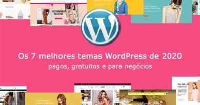 Os 7 melhores temas WordPress de 2020