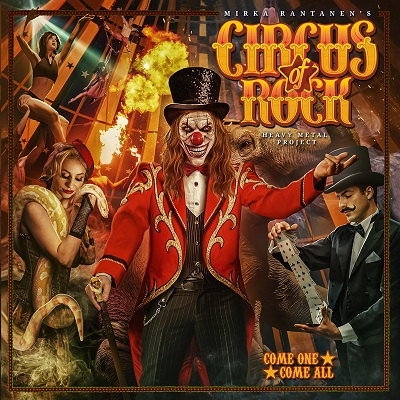 Circus of Rock – Come One – Come All