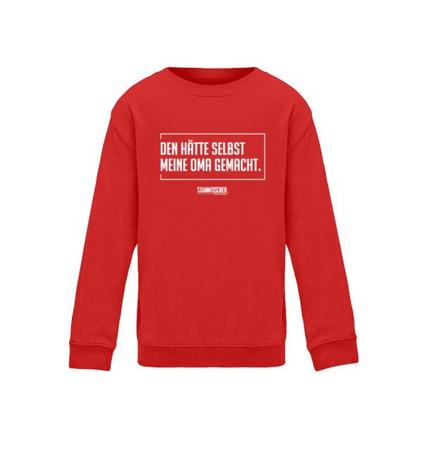 """""""Den hätte selbst meine Oma gemacht.""""-SW - Kinder Sweatshirt-1565"""
