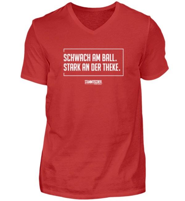 """""""Schwach am Ball. Stark an der Theke."""" V - Herren V-Neck Shirt-4"""