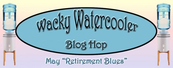 Wacky Watercooler May banner