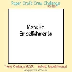 Metallics Embellishment Challenge