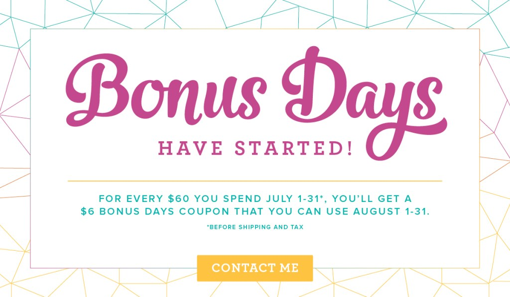 Bonus Days Have Started!
