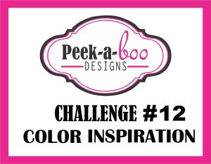 COLOR INSPIRATION CHALLENGE PEEK A BOO DESIGNS