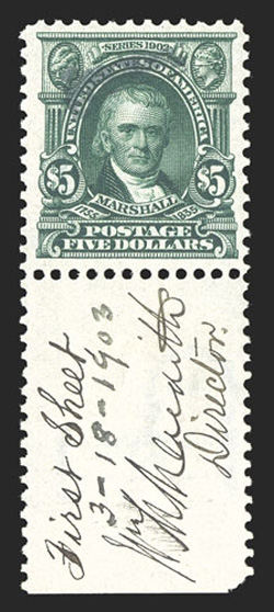 313S, $5.00 Green, with Specimen. type E handstamp, handsome bottom sheet-margin example with diagonal Specimen. overprint at top left, signed, dated (3-18-1903) and noted insizable sheet selvage as a First Sheet specimen by William M. Me
