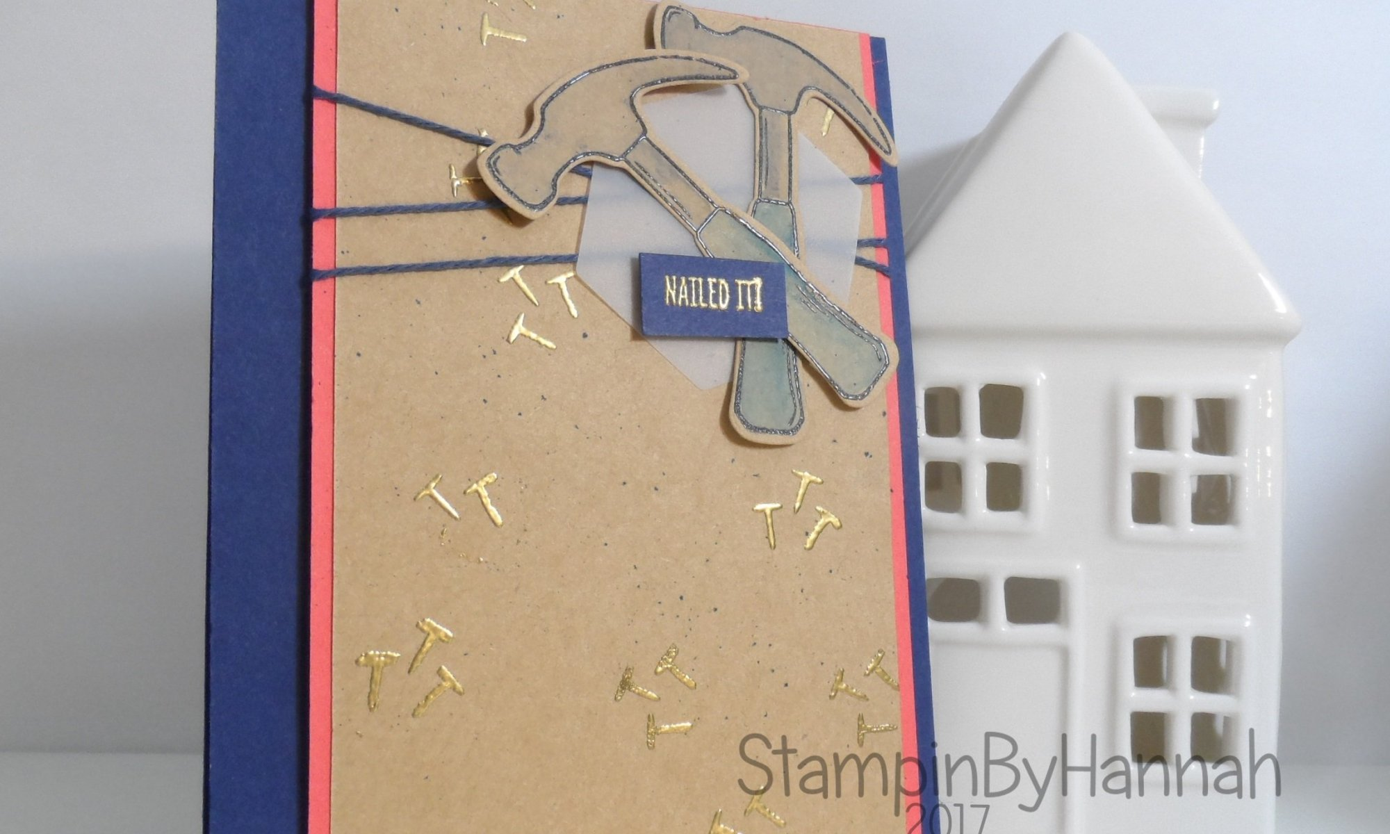 Mans Card using Nailed It by Stampin' Up! UK for the Global Design Project 068