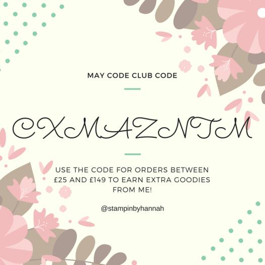 May Code Club Code Stampin' Rewards Hostess Code Stampin' Up!