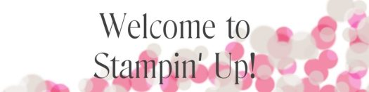 Welcome to Stampin Up! Team Banner