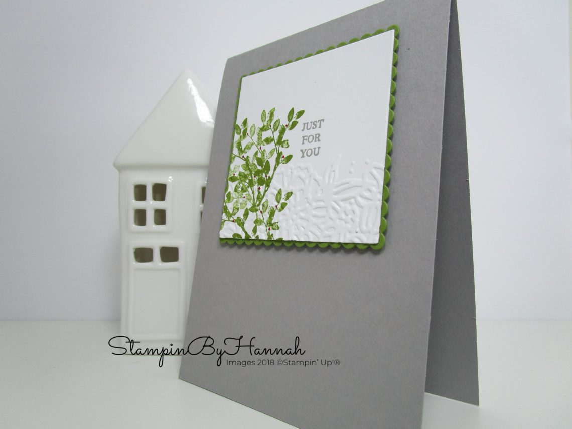 Pretty stamped Just for You card using stamps and embossing folders and Rooted in Nature from Stampin' Up!