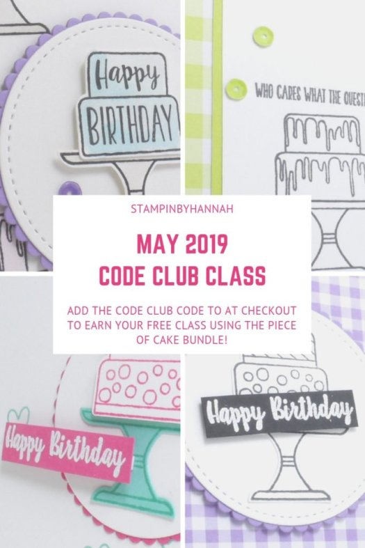 May 2019 Code Club FREE Cardmaking class using Piece of Cake from Stampin' Up! with StampinByHannah
