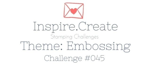 Card making challenge Embossing