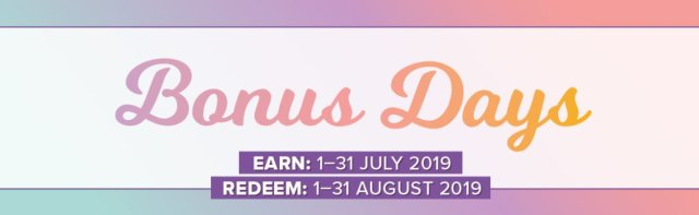 Stampin' Up! Bonus Days 2019