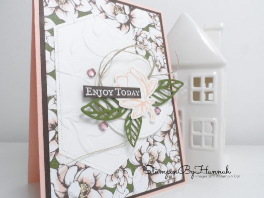 Enjoy Today Card using Magnolia Lane from Stampin' Up! with StampinByHannah