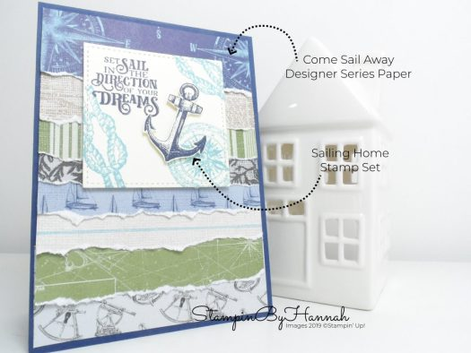 Set sail in the direction of your dreams card using Come Sail Away Designer Series Paper from Stampin' Up! with StampinByHannah