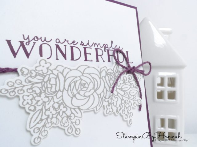 You are simply Wonderful Blackberry Bliss handstamped card using Bloom and Grow from Stampin' Up! with StampinByHannah
