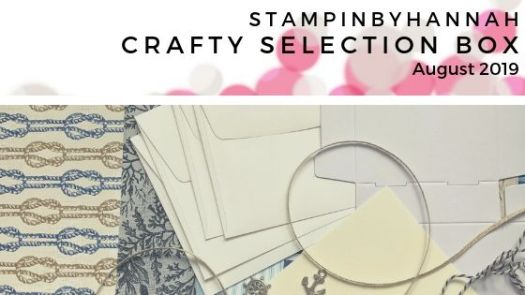 StampinByHannah Crafty Selection Box August 2019