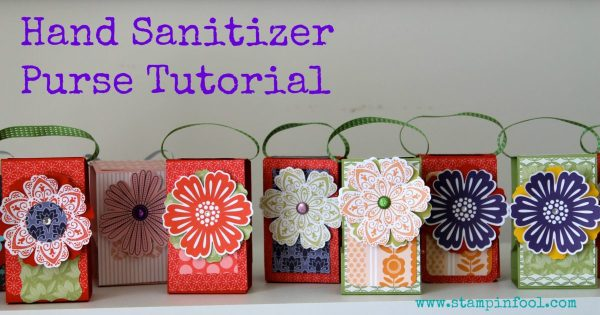Hand Sanitizer Purse Tutorial | StampinFool.com