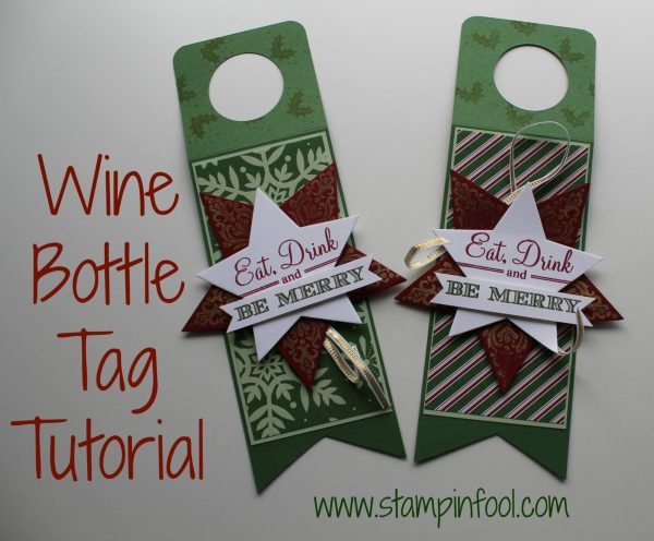 Wine Bottle Tag Tutorial with Stampin Up Start Framelits, Bright & Beautiful, Trim the Tree