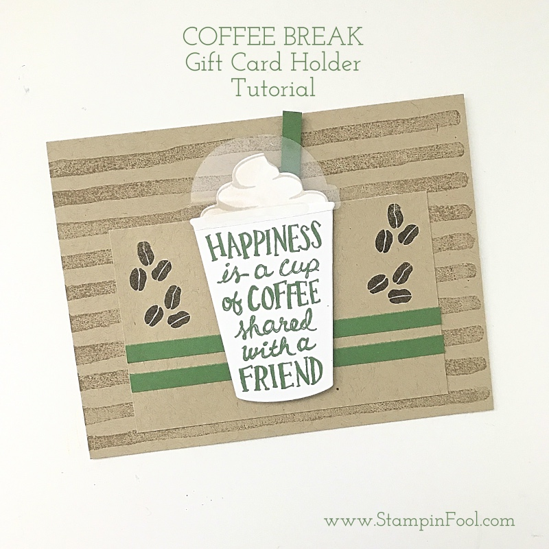 DIY Make It: Coffee Break Gift Card Holder from StampinFool.com