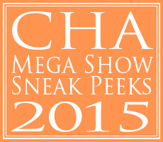 CHA Show Product Previews