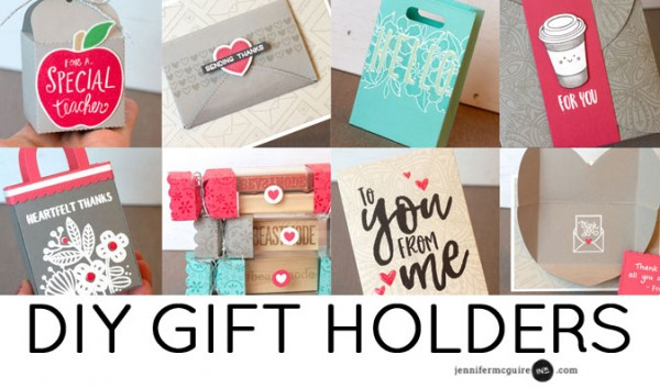 Projects: 8 Different Gift Holders for Valentine's Day – Stamping