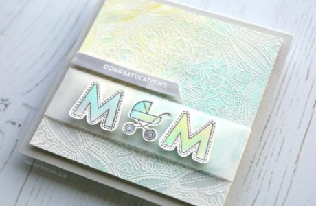 Project: Mom to Be Card