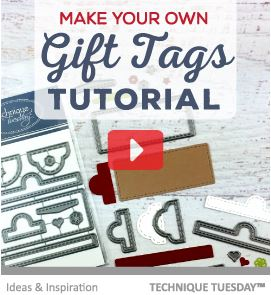 Project: Last Minute Die Cut Gift Tags