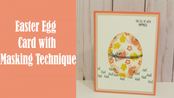 Tutorial: Easter Egg Card with Masking Technique