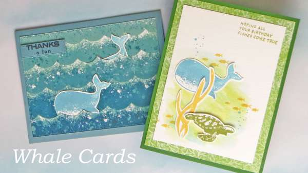 Two Quick and Easy Whale Cards